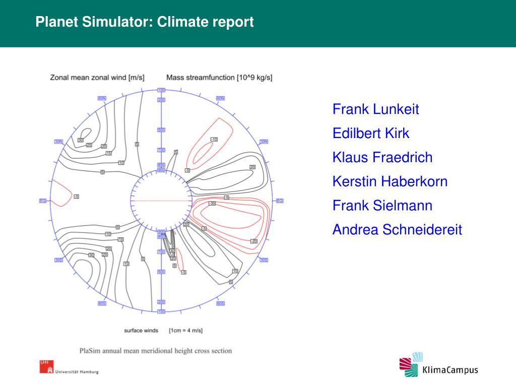 Planet Simulator: Climate report
