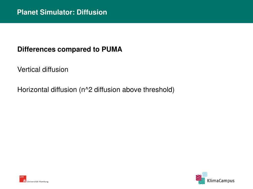 Planet Simulator: Diffusion