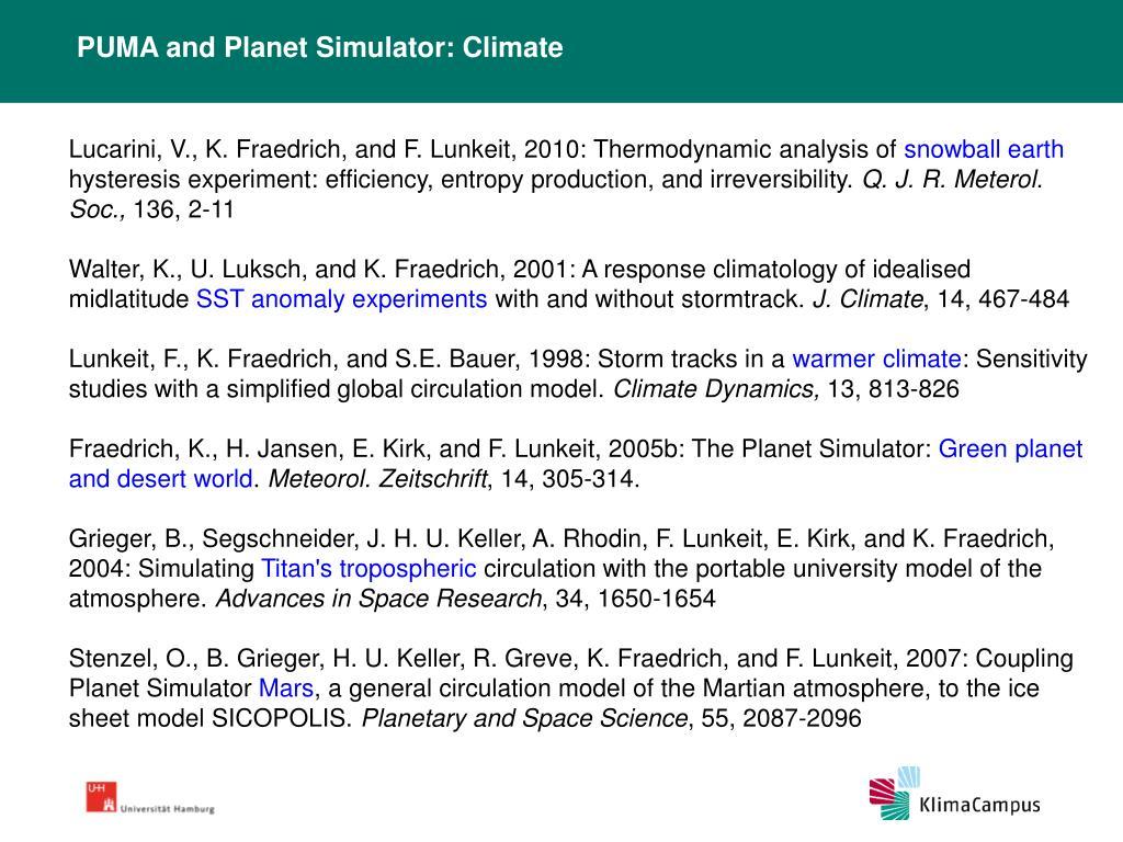 PUMA and Planet Simulator: Climate