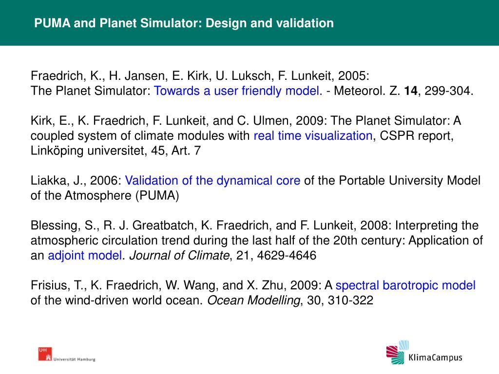 PUMA and Planet Simulator: Design and validation