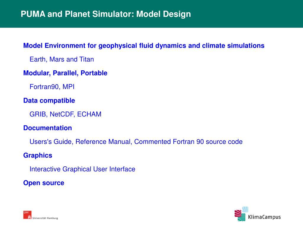 PUMA and Planet Simulator: Model Design