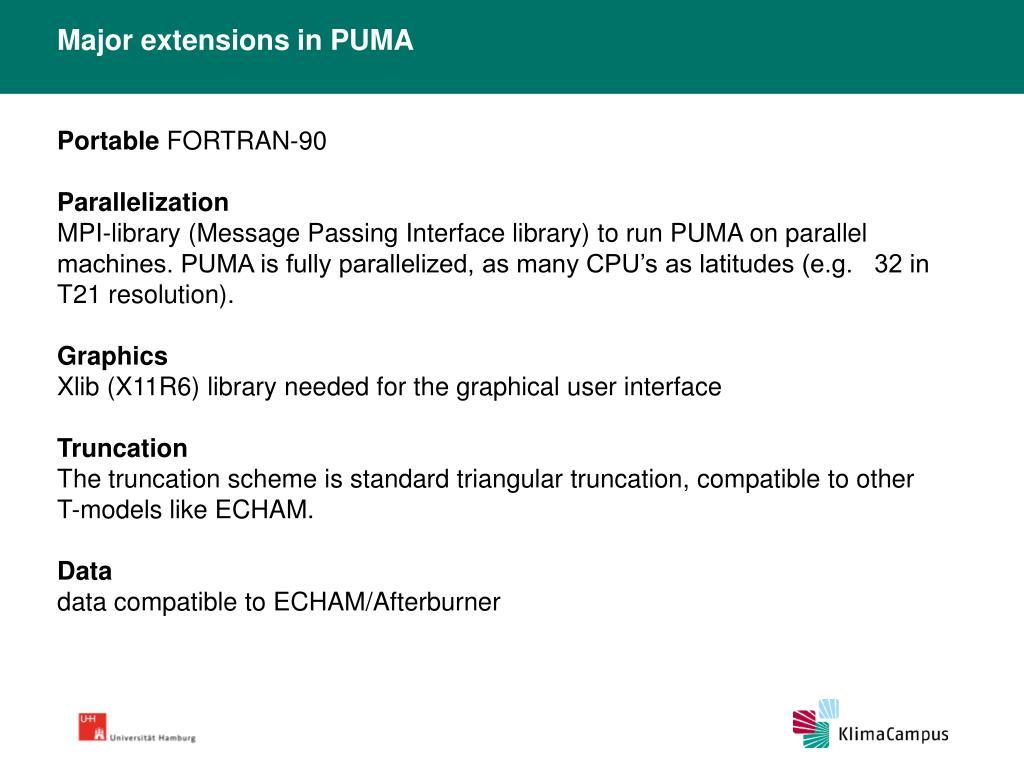 Major extensions in PUMA