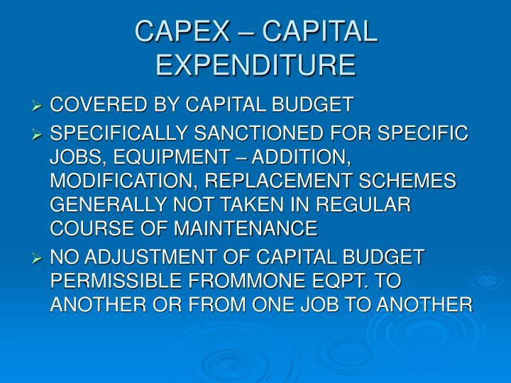 CAPEX – CAPITAL EXPENDITURE