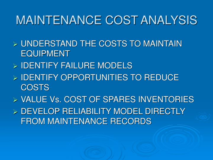 MAINTENANCE COST ANALYSIS