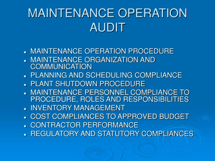 MAINTENANCE OPERATION AUDIT