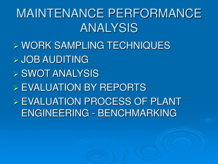 MAINTENANCE PERFORMANCE ANALYSIS