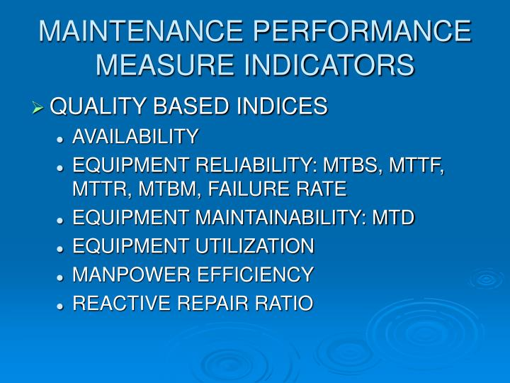 MAINTENANCE PERFORMANCE MEASURE INDICATORS