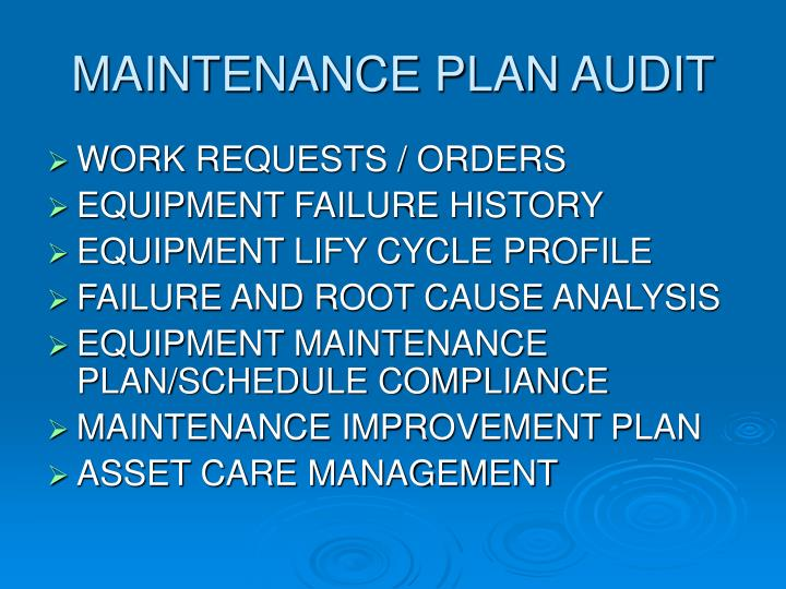 MAINTENANCE PLAN AUDIT