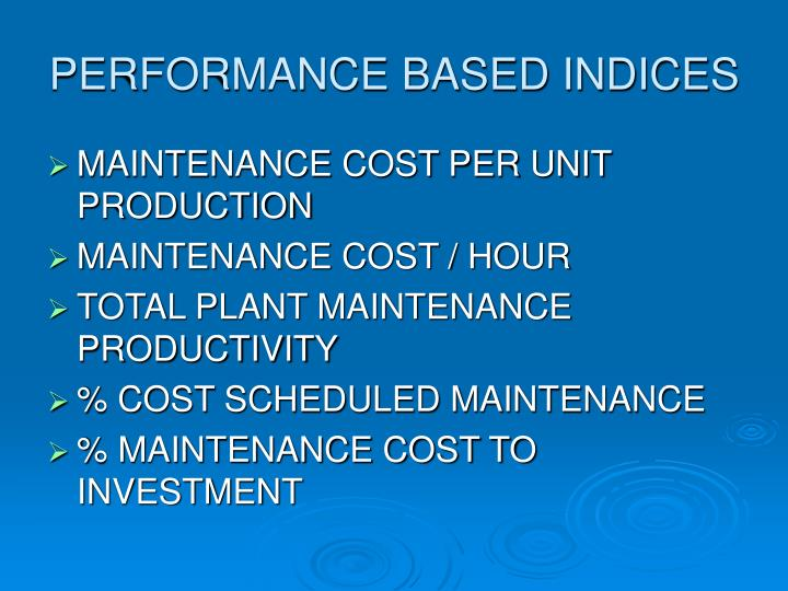 PERFORMANCE BASED INDICES