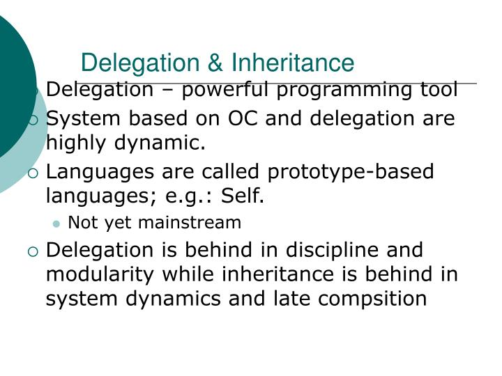 Delegation & Inheritance