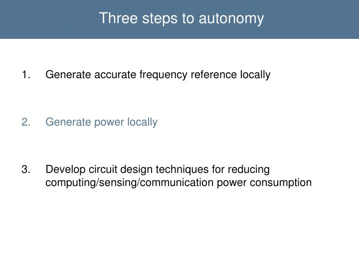 Three steps to autonomy