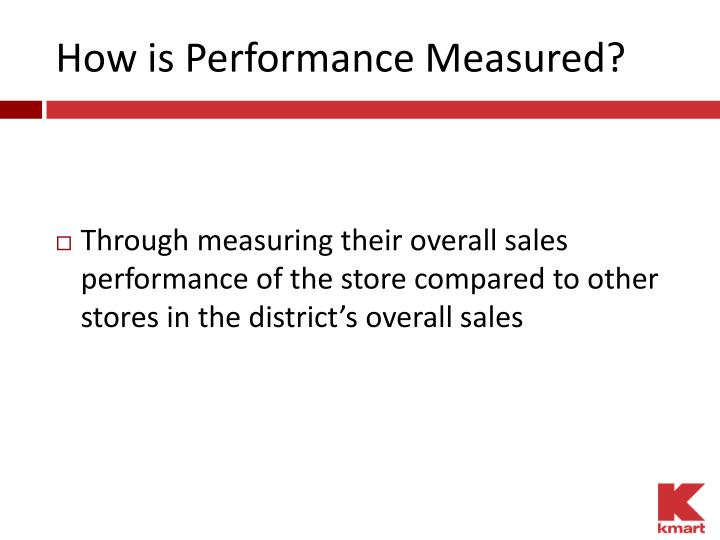 How is Performance Measured?