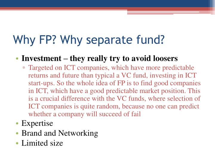 Why fp why separate fund