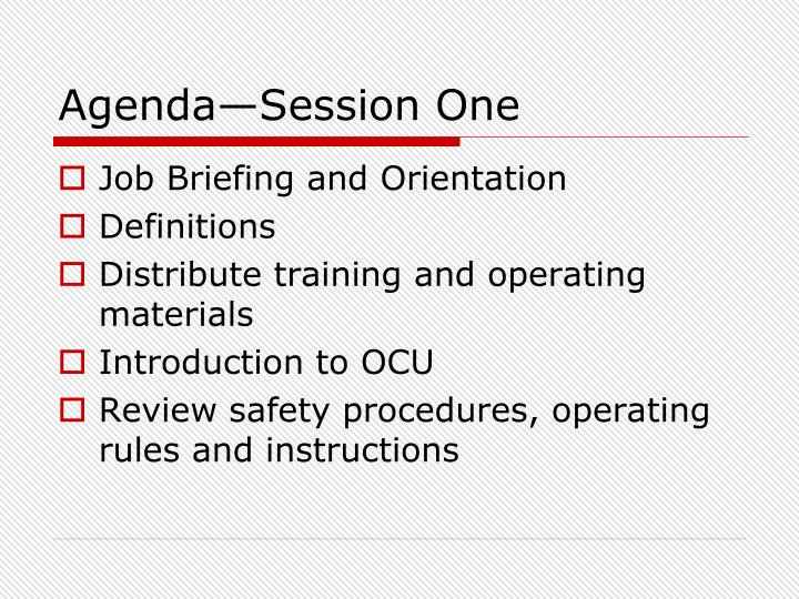 Agenda—Session One