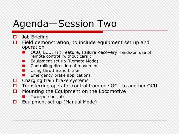Agenda—Session Two