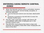 entering using remote control zones1