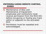 entering using remote control zones2