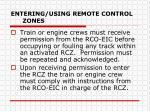 entering using remote control zones4