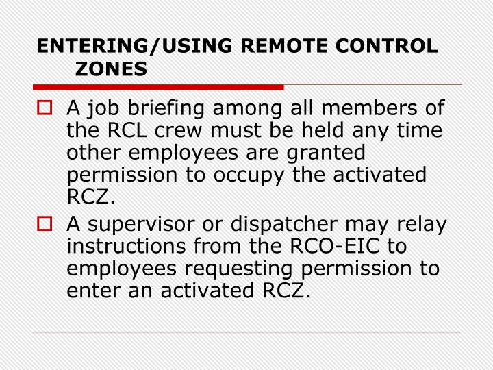 ENTERING/USING REMOTE CONTROL ZONES