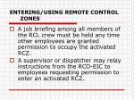 entering using remote control zones5