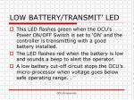 low battery transmit led