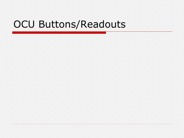 OCU Buttons/Readouts