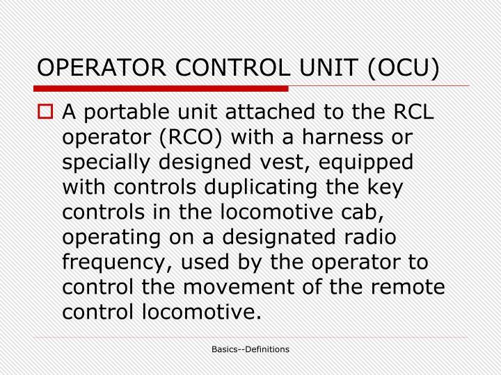 OPERATOR CONTROL UNIT (OCU)