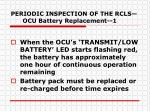 periodic inspection of the rcls ocu battery replacement 1