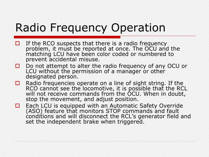 Radio Frequency Operation