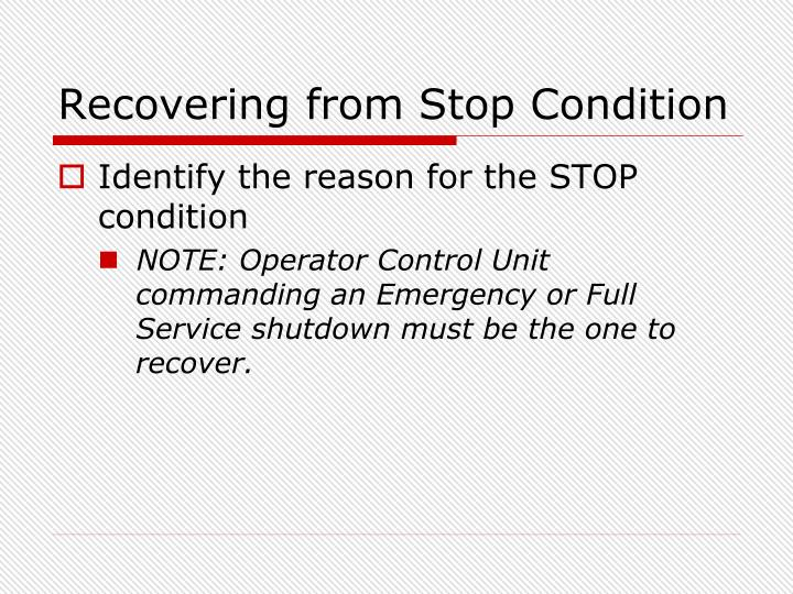 Recovering from Stop Condition