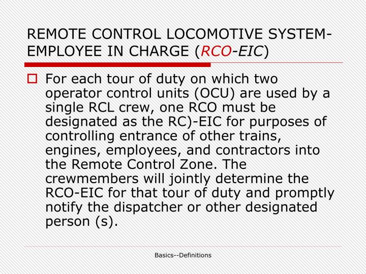 REMOTE CONTROL LOCOMOTIVE SYSTEM-EMPLOYEE IN CHARGE (