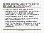 remote control locomotive system employee in charge rco eic
