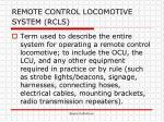 remote control locomotive system rcls