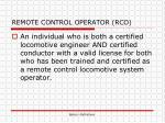 remote control operator rco