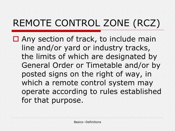 REMOTE CONTROL ZONE (RCZ)