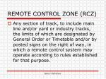 remote control zone rcz