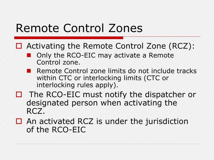 Remote Control Zones