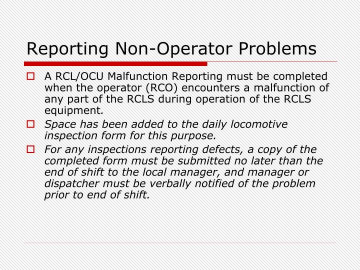 Reporting Non-Operator Problems