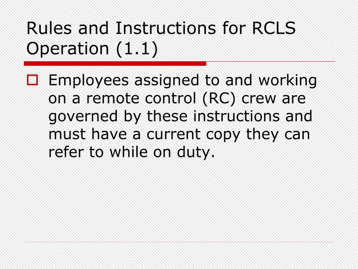 Rules and Instructions for RCLS Operation (1.1)