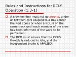 rules and instructions for rcls operation 1 3 1