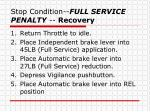 stop condition full service penalty recovery