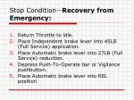 stop condition recovery from emergency