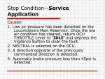stop condition service application1