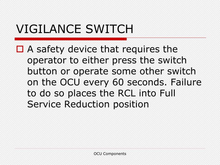 VIGILANCE SWITCH