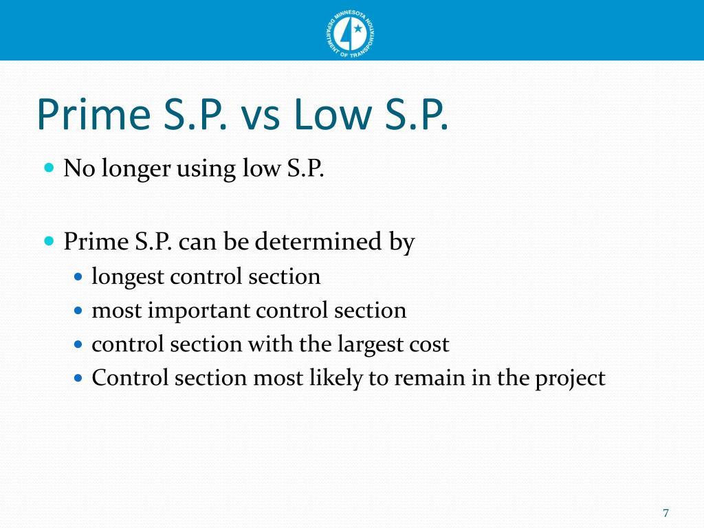 Prime S.P. vs Low S.P.