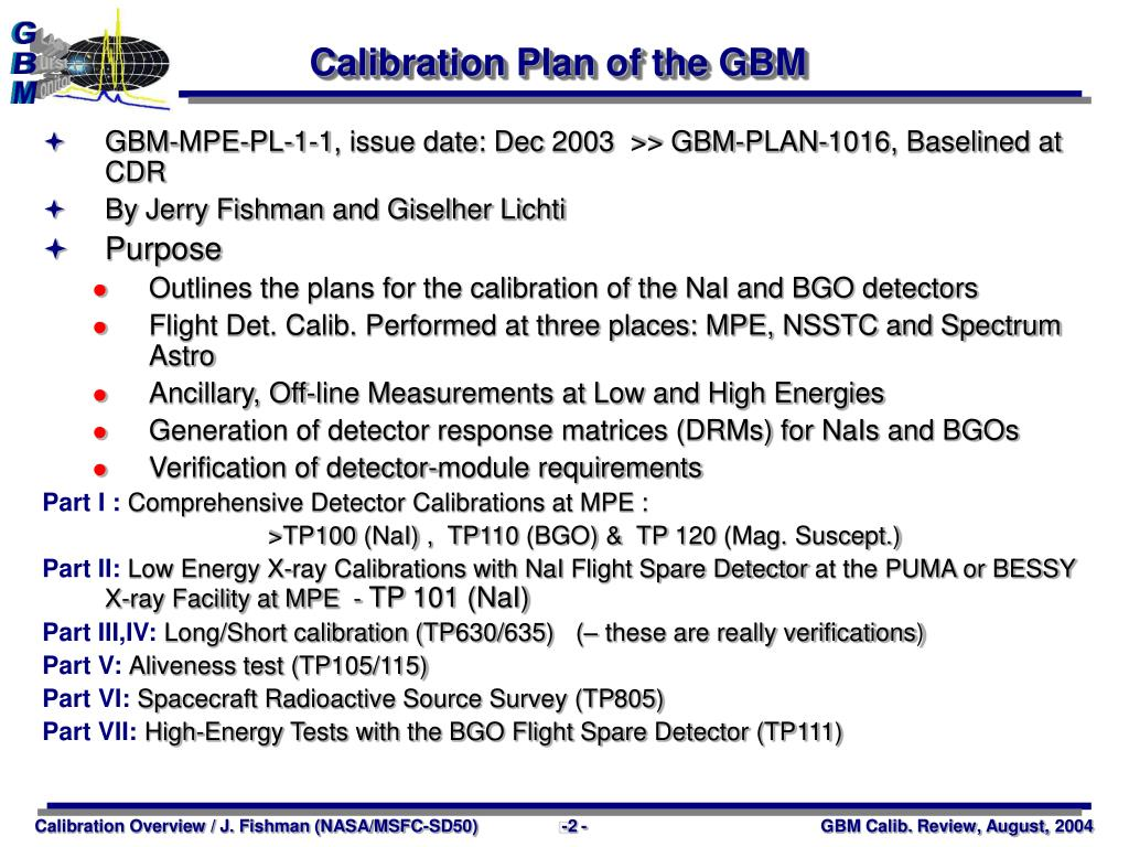 Calibration Plan of the GBM