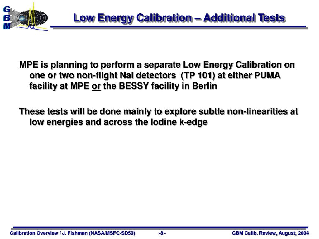 Low Energy Calibration – Additional Tests