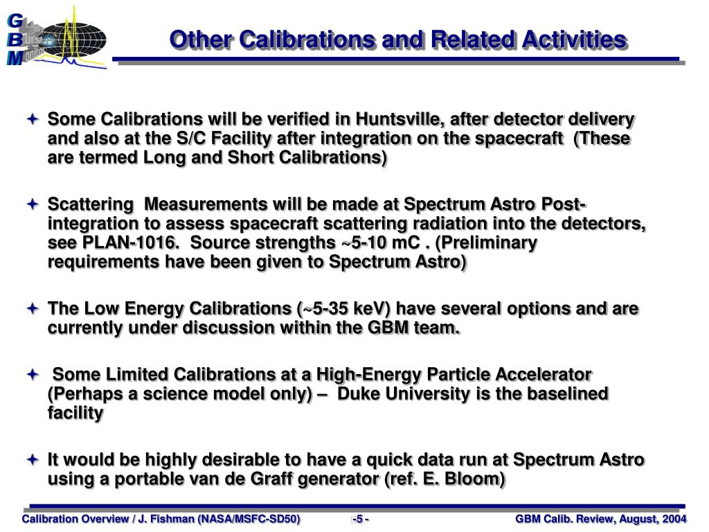Other Calibrations and Related Activities