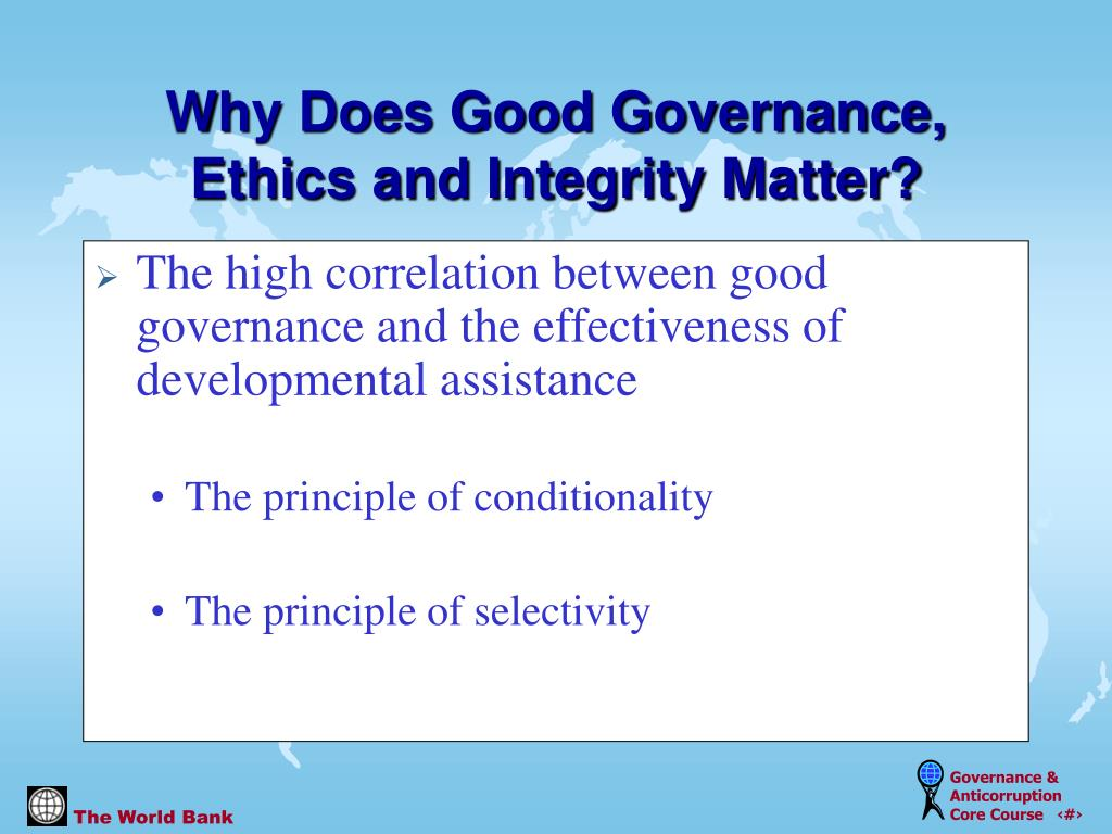 The high correlation between good governance and the effectiveness of developmental assistance