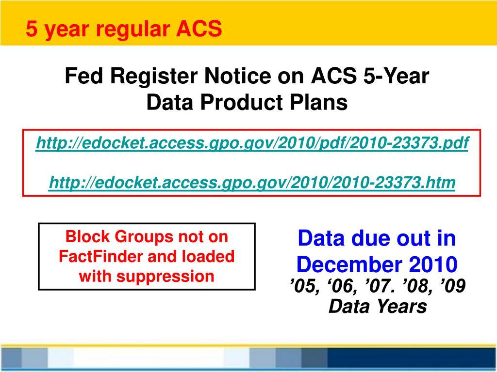 5 year regular ACS